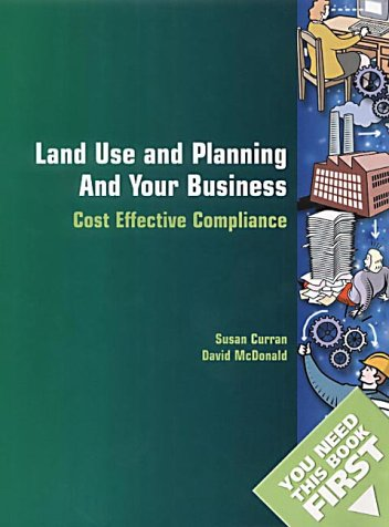 9780117027053: Land Use and Planning and Your Business (You Need This Book First)