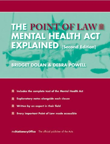 9780117027305: The Mental Health Act Explained (Point of Law)