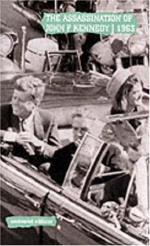9780117027480: The Assassination of John F. Kennedy, 1963: The Report of the Warren Commission, September 1964 (Uncovered Ecitions)