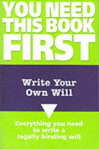 9780117028159: Write Your Own Will (You Need This Book First)