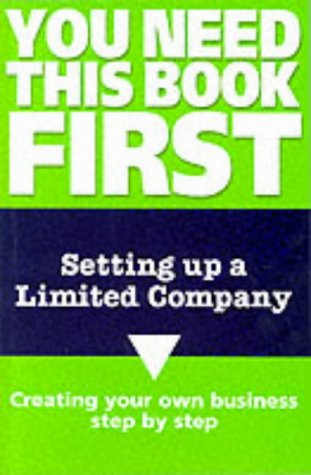 9780117028173: Setting Up a Limited Company (You Need This Book First)