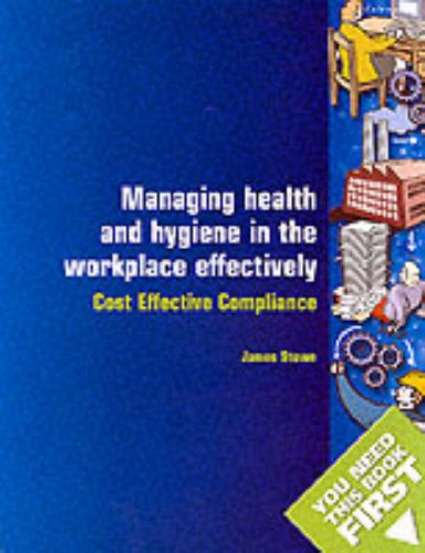 9780117028265: Managing Health and Hygiene in the Workplace Effectively (You Need This Book First)