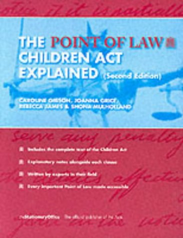 9780117028296: The 1989 Children Act Explained (Point of Law)