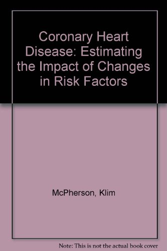 9780117028647: Coronary Heart Disease: Estimating the Impact of Changes in Risk Factors