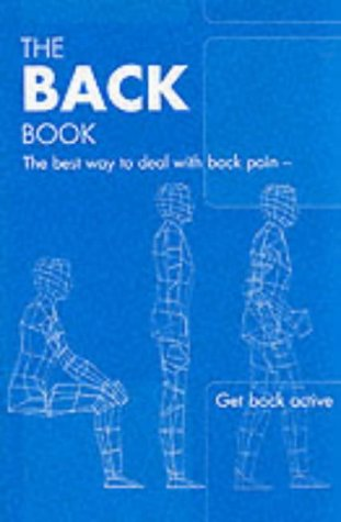 9780117029491: The Back Book: the Best Way to Deal with Back Pain; Get Back Active