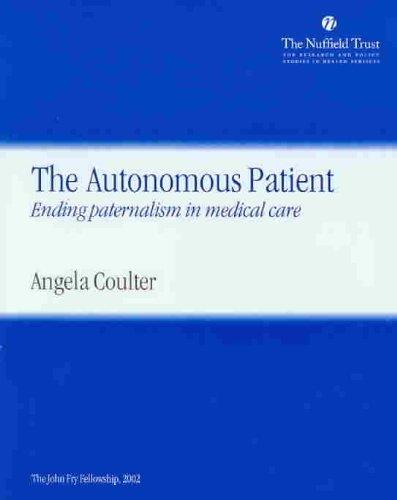 9780117030565: The Autonomous Patient: Ending Paternalism in Medical Care