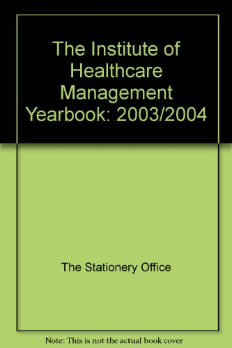 Institute of Healthcare Management Yearbook 2003/2004