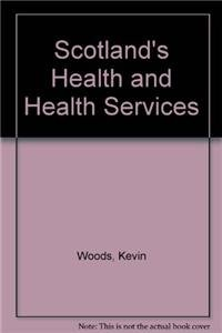 9780117032415: Scotland's Health and Health Services
