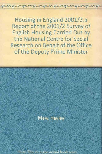 9780117032552: Housing in England 2001/2,a Report of the 2001/2 Survey of English Housing Carried Out by the National Centre for Social Research on Behalf of the Office of the Deputy Prime Minister