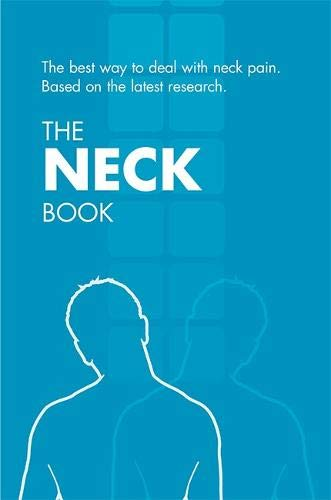 9780117033542: The Neck Book: The Best Way to Deal with Neck Pain Based on the Latest Research