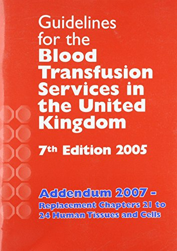 9780117033719: Guidelines for the Blood Transfusion Services in the United Kingdom 2005