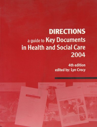 9780117034761: Directions: A Guide to Key Documents in Health and Social Care 2004