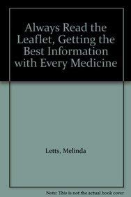 Always Read the Leaflet, Getting the Best: Melinda Letts