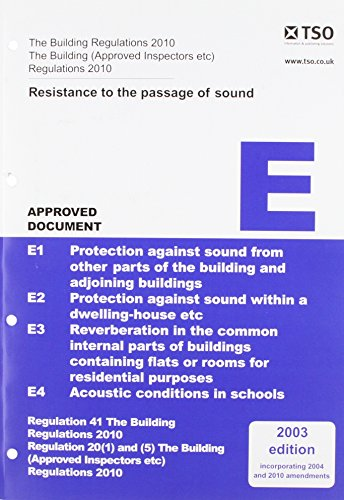 9780117036376: The Building Regulations 2000 2003: Approved Document, E: Resistance to the Passage of Sound