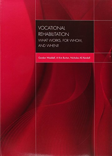 9780117038615: Vocational Rehabilitation: What Works, for Whom, and When?