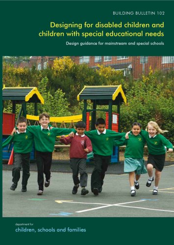 9780117039346: Designing for Disabled Children and Children with Special Educational Needs: Design Guidance for Mainstream and Special Schools (Building Bulletin)
