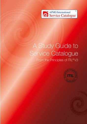 9780117063648: A Study Guide to Service Catalogue: v. 3: From the Principles of ITIL (APMG International Service Catalogue)