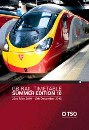 9780117063662: GB rail timetable summer edition 10: 23 May 2010 to 11 December 2010