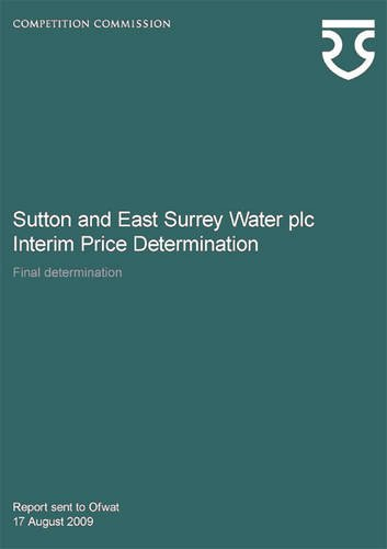 Sutton and East Surrey Water Plc Interim Price Determination: Final Determination (Paperback): ...