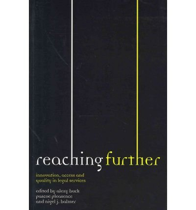 9780117067240: Reaching Further: Innovation, Access and Quality in Legal Services: Papers from the Legal Services Centre's Seventh Internaional Research Conference, Reaching Further,