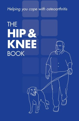 9780117067295: The Hip & Knee Book: Helping You Cope With Osteoarthritis