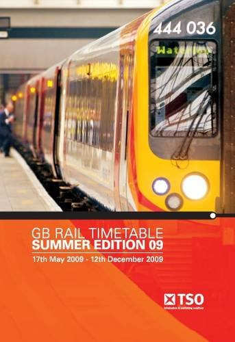 9780117067356: GB Rail Timetable, Summer Edition 2009: 17 May 2009 to 12 December 2009