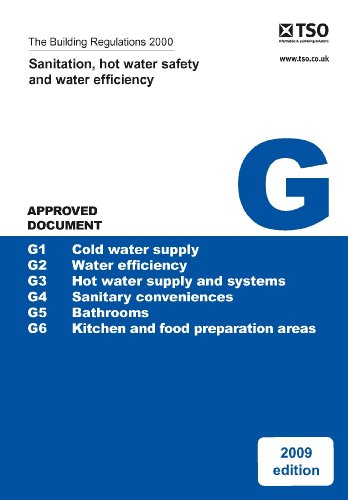9780117068308: The Building Regulations 2000, Approved Document G, 2010: Sanitation, Hot Water and Water Efficiency