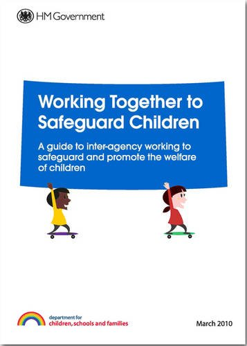 9780117068551: Working together to safeguard children: a guide to inter-agency working to safeguard and promote the welfare of children