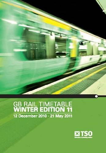 9780117068711: GB rail timetable winter edition 11: 12 December 2010 - 21 May 2011