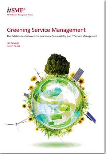 9780117068797: Greening Service Management - The Relationship between Environmental Sustainability and IT Service Management