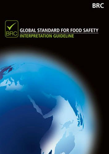9780117069152: Brc Global Standard for Food Safety: Interpretation Guideline, Issue 6