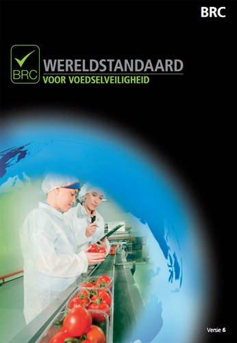 9780117069220: Wereldstandaard Voor Voedselveiligheid: [Dutch Print Version of Global Standard for Food Safety]