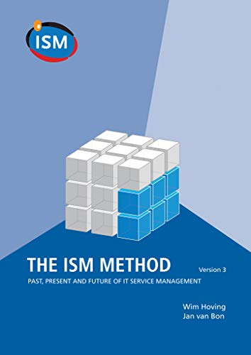 9780117081062: The ISM Method: Past, Present and Future of IT Service Management