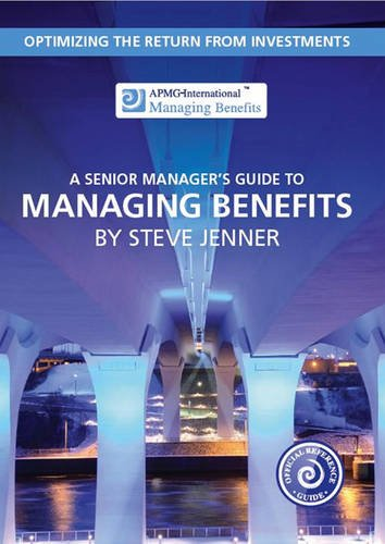 9780117081635: A senior manager's guide to managing benefits: optimizing the return from investments