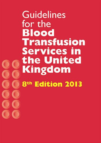 9780117081673: Guidelines for the Blood Transfusion Services in the United Kingdom: The Red Book