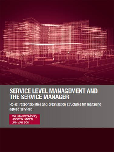 9780117081864: Service Level Management and the Service Manager: Roles, Responsibilities and Organization Structures for Managing Agreed Services