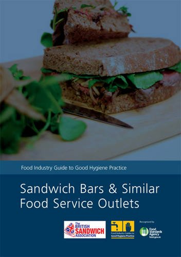 9780117082007: Sandwich bars and similar food service outlets: food industry guide to good hygiene practice