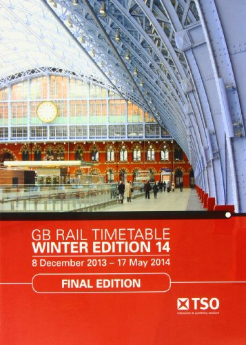 9780117082267: GB Rail Timetable Winter Edition 14: 8 December 2013 - 17 May 2014