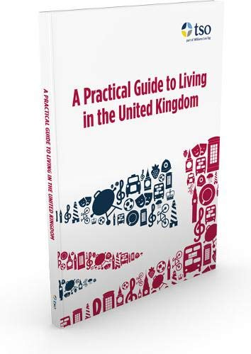 9780117082557: A practical guide to living in the United Kingdom