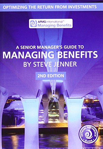 9780117082564: A senior manager's guide to managing benefits: optimizing the return from investments