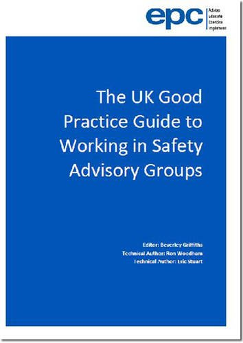 9780117082731: The UK Good Practice Guide to Working in Safety Advisory Groups