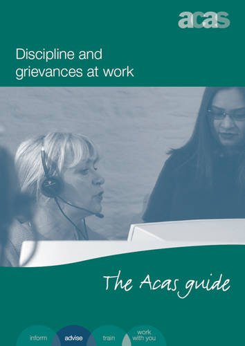 9780117082816: Discipline and Grievances at Work: The ACAS Guide
