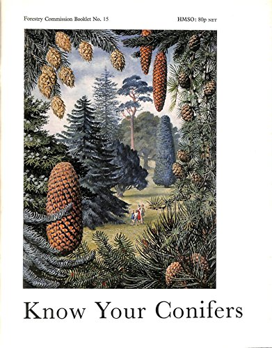 9780117100060: Know Your Conifers (Forestry Commission. Booklet no. 15)