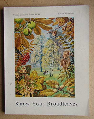 9780117100169: Know Your Broadleaves (Booklet)