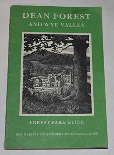 9780117100367: Dean Forest and Wye Valley (Forestry Commission guide)