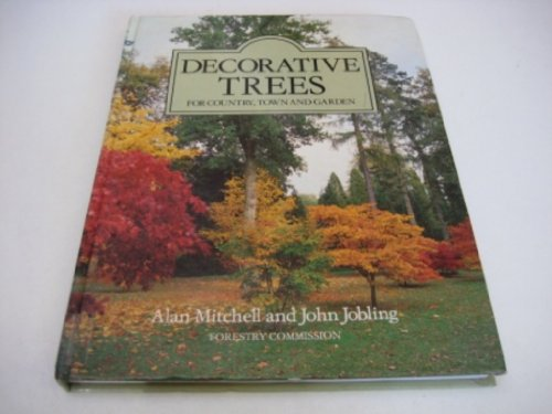 9780117100381: Decorative Trees: For Country, Town and Garden