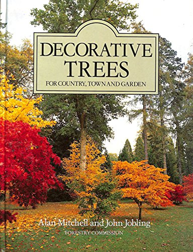 9780117100381: Decorative Trees for Country, Town and Garden