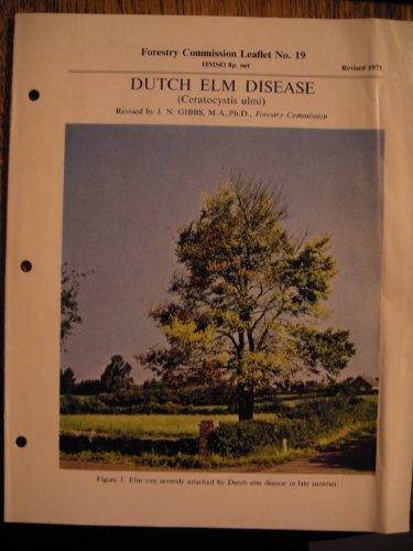 9780117100633: Dutch Elm Disease (Ceratocystis ulmi) Forestry Commission Leaflet No. 19