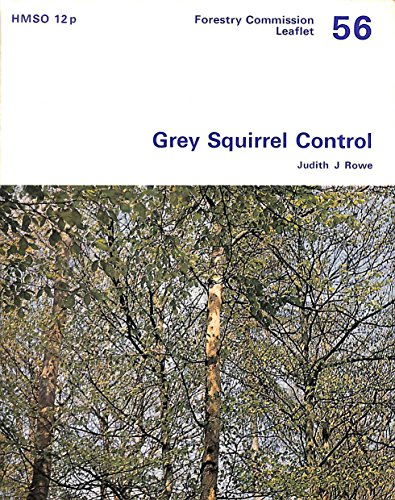 9780117100725: Grey Squirrel Control (Leaflets / Great Britain. Forestry Commission)