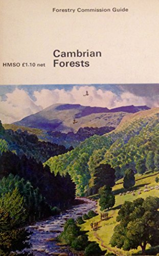 9780117101272: Cambrian Forests (Forestry Commission guide)